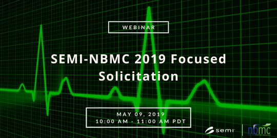 NBMC Webinar: 2019 Focused Solicitation | SEMI